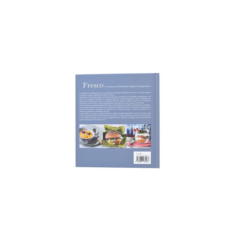 Libro fresco in cucina con l abbattitore rapido di - Cos e l abbattitore in cucina ...
